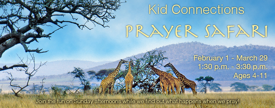 Kid Connections Prayer Safari